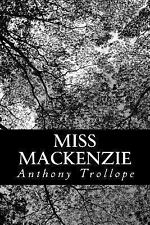 Miss Mackenzie by Anthony Trollope (2012, Paperback)