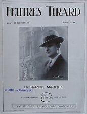 PUBLICITE TIRARD FEUTRE CHAPEAU POUR HOMME LA GRANDE MARQUE DE 1929 FRENCH AD