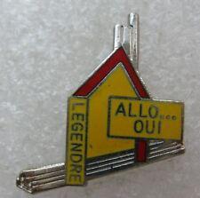 Pin's Allo .... Oui    Legendre Maison Electricité #A6