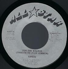 Sando For the Walrus (Tribute to John Lennon) 45 M- 1981 All Star Beatles