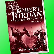 ROBERT JORDAN | DAS RAD DER ZEIT (Band 11) | DIE TRAUMKLINGE | Original (Buch)
