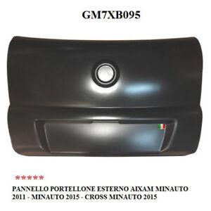 PANNELLO PORTELLONE POSTERIORE ESTERNO AIXAM MINAUTO 2011 - 2015 GM7XB095