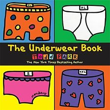 The Underwear Book by Todd Parr (2012, Paperback)