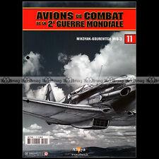 AVIONS DE COMBAT WW2 N°11 ★ MIKOYAN-GOUREVITCH MIG-3 ★ ALEXANDRE POKRISHKIN