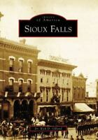 Sioux Falls (SD) (Images of America) by Dr.  Rick  D.  Odland