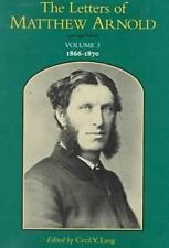 The Letters of Matthew Arnold: 1866-1870 (LETTERS OF MATTHEW ARNOLD): By Matt...