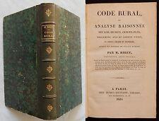 W/ CODE RURAL /ANALYSE RAISONNÉE DES LOIS DÉCRETS..M.Biret 1824 (Droit)
