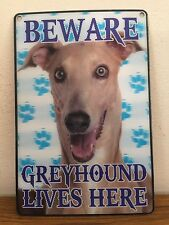 BEWARE GREYHOUND LIVES HERE SIGN IN 3D