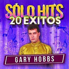 Gary Hobbs - Solo Hits 20 Exitos [New CD]