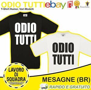 T-shirt - ODIO TUTTI - simpatica divertente SIMPATICA idea regalo tee