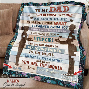 Personalized Blanket For Dad From Daughter You are the World Fathers Day Gift