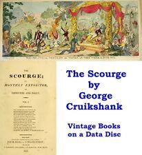 The Scourge George Cruikshank Satirical Magazine Vintage Books on Disc (eBooks)