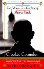 Crooked Cucumber: The Life and Teaching of Shunryu Suzuki, Very Good Condition B