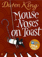 Mouse Noses on Toast, King, Daren, Very Good Book