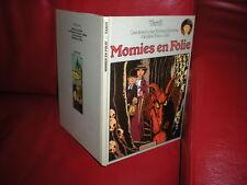 ADELE BLANC SEC - MOMIES EN FOLIE - EDITION ORIGINALE 1978 - TARDI
