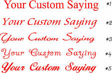 Your Custom Saying Wall Sticker Wall Art Decor Vinyl Lettering Words 5-7x48