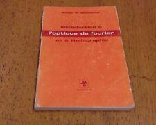 Introduction à l'Optique de Fourrier et à l'Holographie - Joseph Goodmann