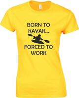 Born to Kayak Ladies Printed T-Shirt Casual Tee for kayaker Kayaking Canoe Women