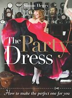 Party Dress How to Make the Perfect One for You by Simon Cook (2009,Paperback)