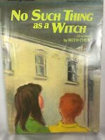 No Such Thing as a Witch ..or is there? by Ruth Chew                 B
