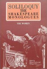 Soliloquy: The Shakespeare Monologues - The Women William Shakespeare Paperback