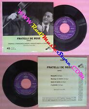 LP 45 7'' FRATELLI DE REGE Stampella Monologo di amleto Giochi no no cd mc dvd