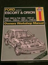 Haynes Workshop Manual 1737 Ford Escort & Orion Petrol Sept 1990 - Feb 1995