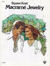 Macrame Square Knot Jewelry Book H236 Necklace Bracelet Earrings Choker Patterns