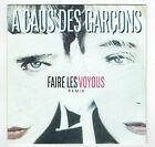 """A CAUS' DES GARCONS Vinyle 45T 7"""" SP FAIRE LES VOYOUS Remix WEA 247557 RARE"""