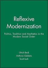 Reflexive Modernization - Politics, Tradition and Aesthetics In The-ExLibrary