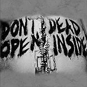 Don't Open Dead Inside The walking dead sticker decal