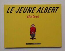 LE JEUNE ALBERT ** EDITION COMPLETE 1995  ** TTBE CHALAND