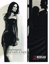 PUBLICITE ADVERTISING 054   2010  MORGAN   mode  provoquez le face à face