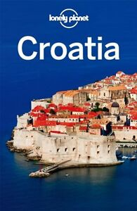 Croatia: Country Guide (Lonely Planet Country Guides),Anja Mutic