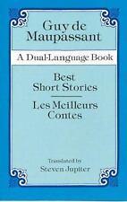 Best Short Stories / Les Meilleurs Contes (A Dual-