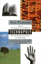 Technopoly : The Surrender of Culture to Technology by Neil Postman (1993, Pape…