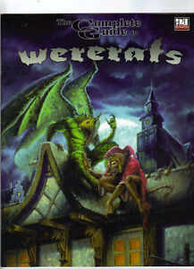 The Complete Guide to Wererats: d20 Rpg D&D Sourcebook - Softcover