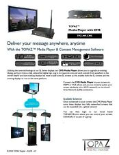 TOPAZ Media Player Turns Your Existing Displays into Cloud Based Digital Signage