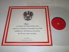 LP/100 JAHRE WIENER OPER AM RING/ÖSTERR. NATIONALFEIERTAG 1969/BUNDESMINISTERIUM