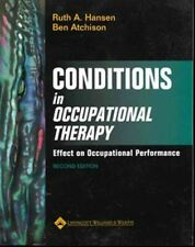Conditions in Occupational Therapy: Effect on Occupational Performance [Paperbac