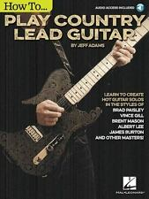 How to Play Country Lead Guitar, Adams, Jeff, Very Good Book