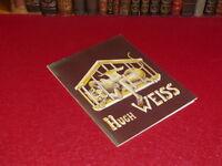 [Coll.R-JEAN MOULIN ART XXe] HUGH WEISS / CATALOGUE EXPO VITRY  EO 1976 Rare