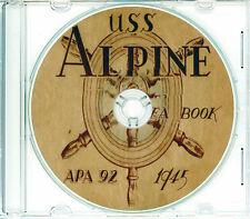 USS Alpine APA 92 CRUISE BOOK WWII CD  RARE US Navy