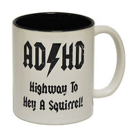 ADHD Highway To Hey A Squirrel! Tea Novelty Humour MUG cup birthday funny gift
