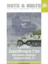Nuts & Bolts 20: Leichter Zugkraftwagen 3 ton & Variants, Hanomag / Borgward