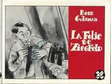 BEER GOLDMAN . LA FOLIE DE ZIEGFELD . COLLECTION X N°47 . 1987 .