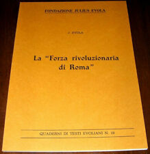 """LA """"FORZA RIVOLUZIONARIA DI ROMA"""" - Julius Evola (1984)"""