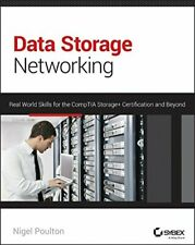 Data Storage Networking: Real World Skills for the CompTIA ... by Poulton, Nigel