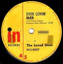LOVED ONES ever lovin' ma / More than love 45RPM 1966 orig Australia Beat Garage