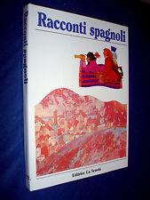 Racconti spagnoli / Václav Cibula ; illustrati da Olga Ptáčková